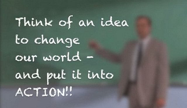 think-of-an-idea-to-change-our-world - 640 x 370