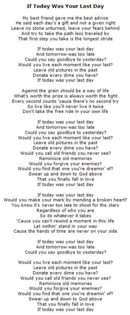 Lyrics for If Today Was Your Last Day - 500 x 1213