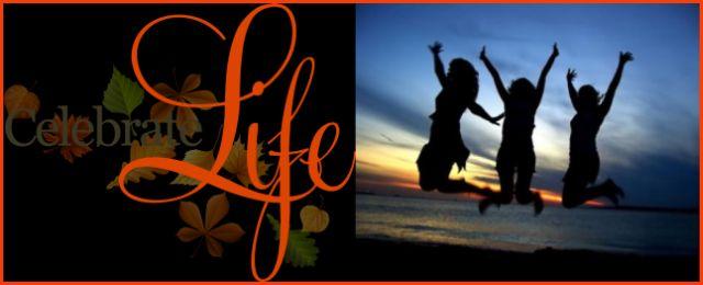 Celebrate Life - 640 x 260